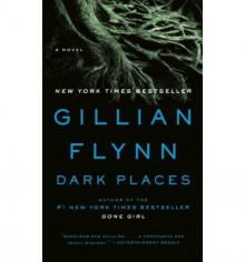 Dark Places (Mass Market) - Gillian Flynn
