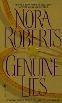 Genuine Lies - Nora Roberts