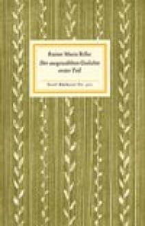 Der ausgewählten Gedichte erster Teil - Rainer Maria Rilke