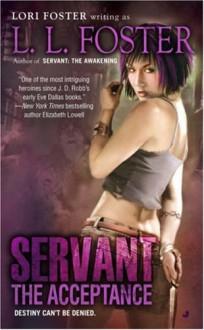 Servant: The Acceptance - L.L. Foster