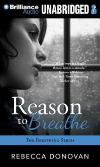Reason to Breathe - Rebecca Donovan, Kate Rudd