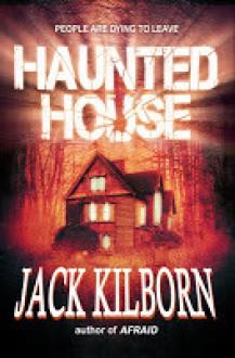 Haunted House - Jack Kilborn, J.A. Konrath