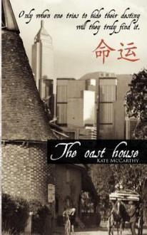 The Oast House - Kate McCarthy