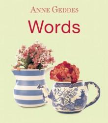 Words - Anne Geddes