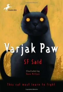 Varjak Paw - S.F. Said, Dave McKean