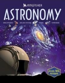 Astronomy: Discoveries, Solar System, Stars, Universe - Carole Stott