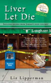 Liver Let Die - Liz Lipperman