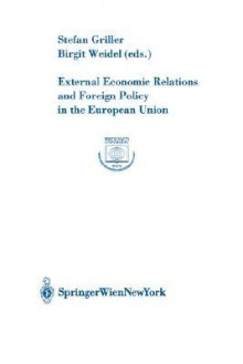 External Economic Relations and Foreign Policy in the European Union - Alexander Klauser