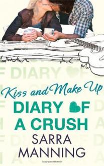 Kiss and Make Up - Sarra Manning