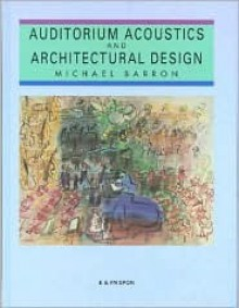 Auditorium Acoustics and Architectural Design - Michael Barron