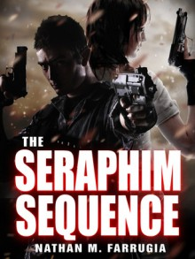 The Seraphim Sequence - Nathan M. Farrugia