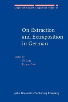 On Extraction And Extraposition In German - Uli Lutz