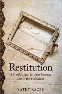 Restitution - Kathy Kacer