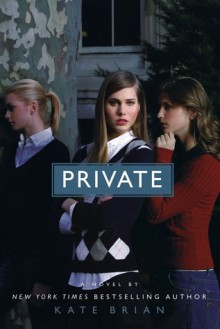 Private - Kate Brian, Cassandra Campbell