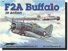 F2A Buffalo in action - Aircraft No. 81 - Jim Maas, Don Greer, Perry Manley