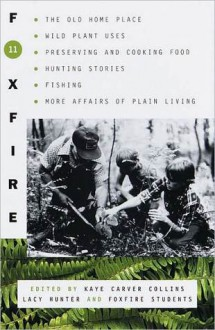 Foxfire 11 - Kaye Carver Collins, Foxfire Students, Lacy Hunter