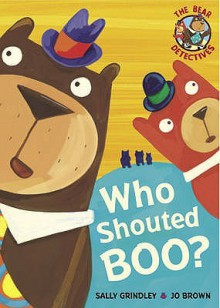 Who Shouted Boo? - Sally Grindley, Jo Brown
