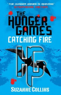 Catching Fire - Suzanne Collins