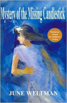 Mystery of the Missing Candlestick - June Weltman