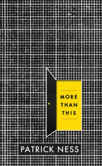 More Than This - Patrick Ness