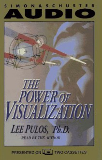 The Power of Visualization - Lee Pulos