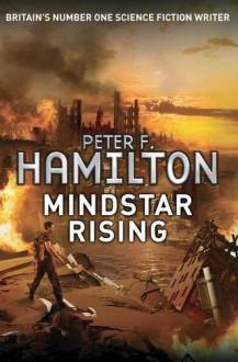Mindstar Rising - Peter F. Hamilton