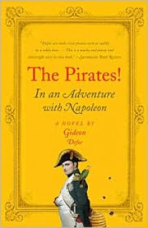 The Pirates! In an Adventure with Napoleon - Gideon Defoe