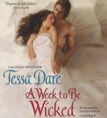 A Week to Be Wicked - Tessa Dare, Carolyn Morris