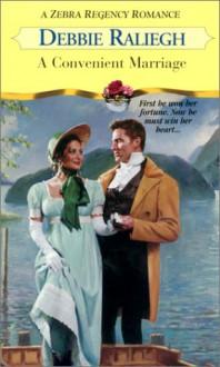 A Convenient Marriage - Debbie Raleigh