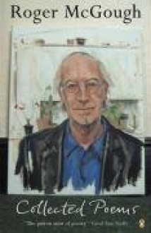 Collected Poems - Roger McGough