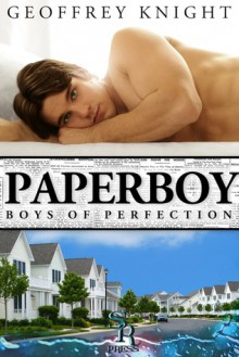 Paperboy: Boys of Perfection - Geoffrey Knight
