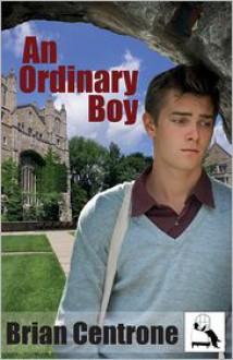 An Ordinary Boy - Brian Centrone