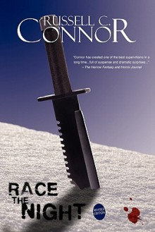 Race the Night: Revised Edition - Russell C. Connor