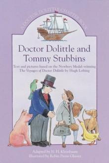 Doctor Dolittle and Tommy Stubbins: A Doctor Dolittle Chapter Book (Doctor Dolittle Chapter Books) - N.H. Kleinbaum, Robin Preiss Glasser