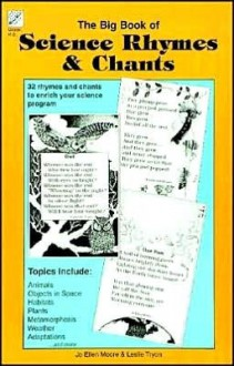 The Big Book of Science Rhymes & Chants: Grade K-3 - Jo Ellen Moore, Leslie Tryon