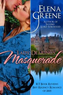 Lady Dearing's Masquerade - Elena Greene