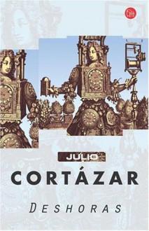 Deshoras - Julio Cortázar