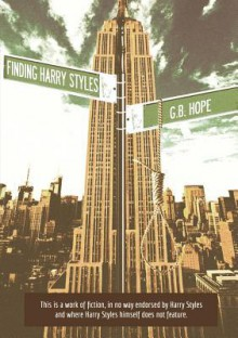 Finding Harry Styles - G.B. Hope