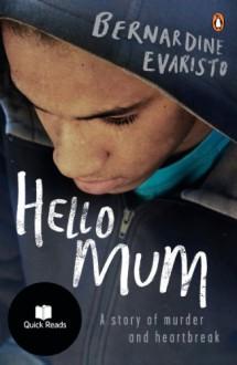 Hello Mum (Quick Reads) - Bernardine Evaristo
