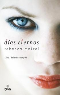 Días Eternos - Rebecca Maizel, Camila Batlles Vinn