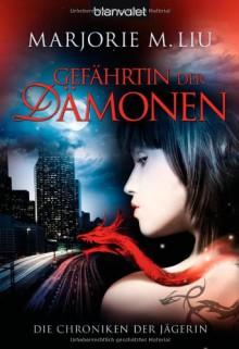 Die Chroniken der Jägerin 1: Gefährtin der Dämonen - Marjorie M. Liu