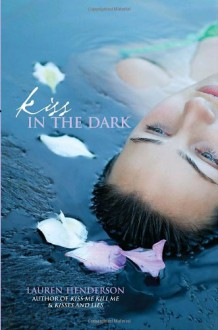 Kiss in the Dark (Scarlett Wakefield Series) - Lauren Henderson
