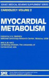 Myocardial Metabolism - V. N. Smirnov