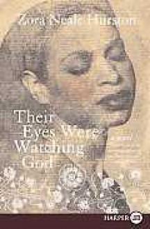 Their Eyes Were Watching God LP - Zora Neale Hurston