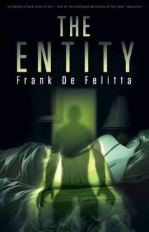 The Entity - Frank De Felitta