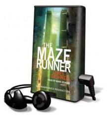 The Maze Runner - James Dashner, Mark Deakins