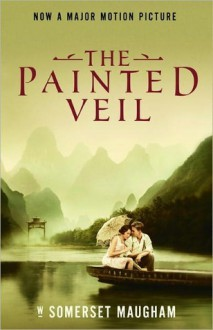 The Painted Veil - W. Somerset Maugham