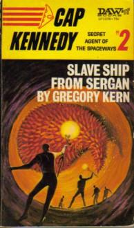 F.A.T.E. No. 2: Slave Ship from Sergan - Gregory Kern