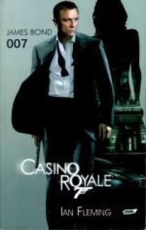 Casino Royale - Ian Fleming, Rafał Śmietana, Wojciech Orliński