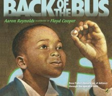 Back of the Bus - Aaron Reynolds, Floyd Cooper